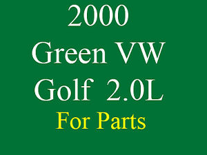 2000 Volkswagen Golf 2.0L for Parts