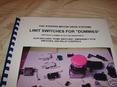 Cnc Stepper Motor Booklet Limit Switches For Beginners