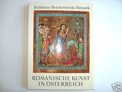 ROMANISCHE KUNST IN ÖSTERREICH BALDASS BUCHOWIECKI MRAZEK