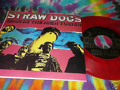 "STRAW DOGS - MAN IN THE HIGH TOWER - RED VINYL 7""- 1989"