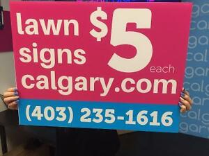 Lawn Signs for $5 each at Print Calgary