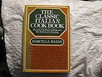 The Classic Italian Cookbook, Hazan, Marcella, Used; Good Book