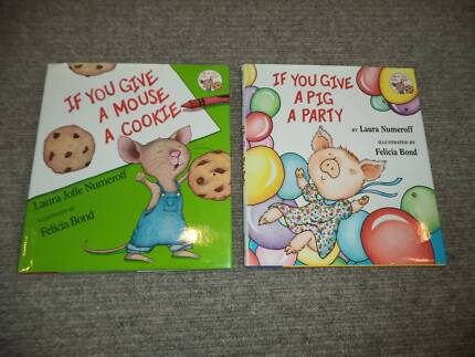 2 Books If You Give a Mouse a Cookie, Pig a Party Laura Numeroff