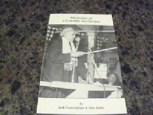Memories of a Country Auctioneer--Jack Cunningham--Signed!