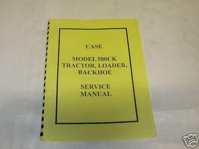 Case 580 Ck Tractor Loader Backhoe Service Manual