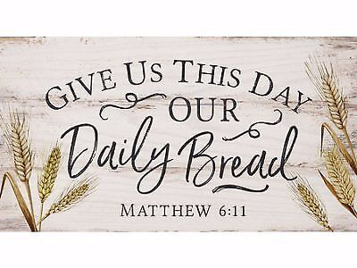 Give Us This Day Our Daily Bread White 5 5 X 10 Solid Wood Plank Wall Plaque