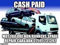 Wanted top prices scrap cars vans mot failures non runners spare repairs same day collection