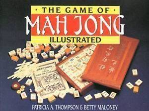 The Game of Mah Jong Illustrated by Patricia A. Thompson, Betty Maloney (Paperba