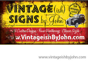 Full Custom Vintage-Style Signs! 4' wide!! $145
