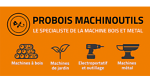 PROBOIS MACHINOUTILS