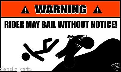 Warning  Rider May Bail Without Notice Funny Atv Quad Sled Decals  2 Pack  63