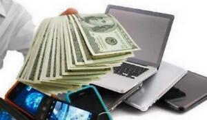 GET CASH FOR YOUR LAPTOP-MACBOOK-IPHONE -  OBTENEZ ARGENT POUR VOTRE PORTABLE-MACBOOK-IPHONE