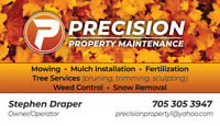 Precision Property Maintenance is schedueleing! Lic and Ins