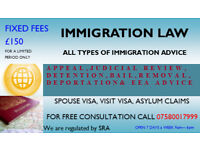 Immigration Advice FIXED FEE £150 and Family Law Lagal Advice fixed fees only £150