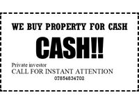 WE BUY PROPERTY FOR CASH
