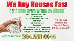YES, WE WILL BUY YOUR HOUSE! Any Condition HELP Any Situation