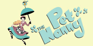 PET NANNY SERVICES - $15/day - Impeccable References!!