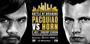 URGENT SALE: 2 x Pacquiao vs Horn Category 4 Tickets Brighton Holdfast Bay Preview