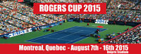 2015 ROGERS CUP MEN'S TENNIS @ UNIPRIX STAIDUM - AUGUST 8th-16th