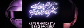 2tkts for SOLD OUT show - DAFT PUNK RE:IMAGINED by 16pc orchestra - Tues 11 July 2017