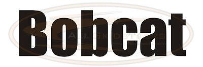 Bobcat Arm Decal Sticker Word Skid Steer Loader T110 T140 T180 T190 T200
