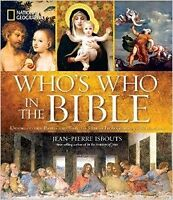 Wanted: National Geographic Who's who in the Bible