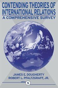 Contending Theories of International Relations: