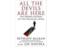 All the Devils Are Here: The Hidden History of the Financial Crisis by Bethany McLean , Joe Nocera