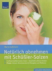 Natürlich abnehmen mit Schüßler-Salzen: Stoffwechse... | Buch | Zustand sehr gut