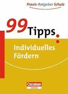 99 Tipps - Praxis-Ratgeber Schule für die Sekundarstufe ...   Buch   Zustand gut
