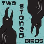 twostonedbirds