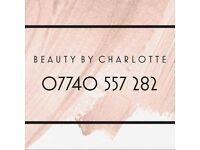 Beauty-By Charlotte - Manchester/Cheshire Based, mobile/evening/weekend appointments available!