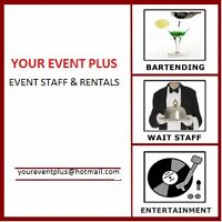 EXPERIENCED BARTENDING AND RENTAL SERVICES - YOUR EVENT PLUS