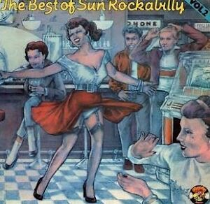 The Best of Sun Rockabilly volume 2;  vinyl record album 1950s