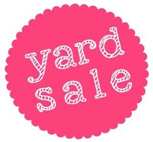 YARD SALE Sackville, NB Saturday May 27th