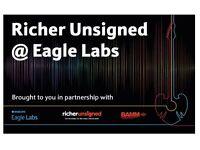 Richer Unsigned @ Bournemouth Eagle Lab