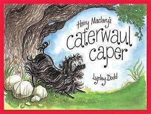Hairy Maclary's Caterwaul Caper by Lynley Dodd (Hardback, 2011)