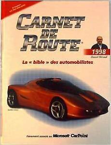 CARNET DE ROUTE 1998 DANIEL HÉRAUD LA BIBLE DES AUTOMOBILISTES