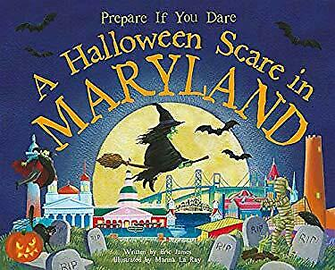 A Halloween Scare in Maryland Picture Book Eric James