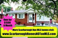 Scarborough-Clairlea- Own for $1500/mth- Not on MLS