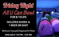 FRIDAY NIGHT ALL U CAN BOWL FOR $19.95 AT CHATEAU LANES