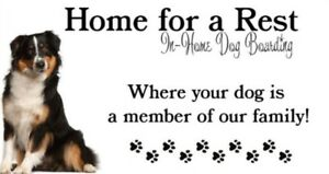 """""""Home for a Rest"""" Dog Boarding"""