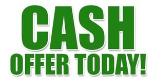 WE BUY HOUSE CASH FAST CLOSING