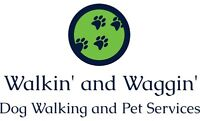 Walkin' and Waggin' Dog Walker has room for new clients!