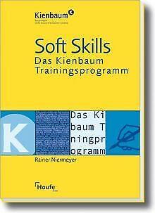 Soft Skills: Das Kienbaum Trainingsprogramm von Niermeye... | Buch | Zustand gut