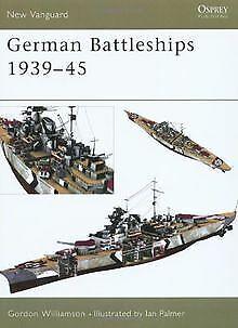 German Battleships 1939-45 (New Vanguard) by Gor...   Book   condition very good