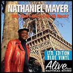 Why Won't You Let Me Be Black?-Nathaniel Mayer-LP