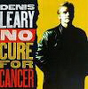 Comedian Denis Leary -- No Cure For Cancer (CD)