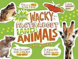 Totally Wacky Facts Land Animals  BOOK NEW