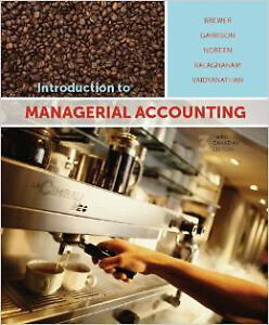 Introduction to Managerial Accounting 3rd cdn edition
